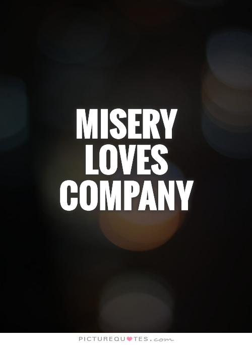 "Misery Loves Company Quotes Misery Loves Company"" Archives  Crossfit Ttown"